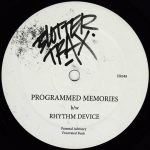Release: Blotter Trax – Programmed Memories b/w Rhythm Device